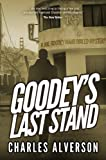 Goodey's Last Stand: A Hard Boiled Mystery (Joe Goodey Mysteries Book 1) (English Edition)