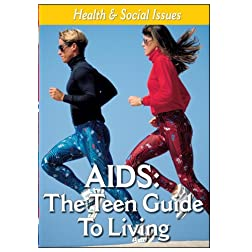 AIDS - The Teenage Guide To Healthy Living