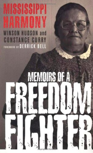 Mississippi Harmony: Memoirs of a Freedom Fighter