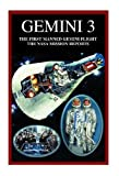 img - for Gemini 3: The First Manned Gemini Flight -- The NASA Mission Reports book / textbook / text book