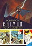 Batman: The Animated Series (A Pop-Up Playbook) (0316177881) by Moseley, Keith