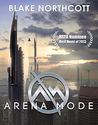 Arena Mode by Blake Northcott ebook deal