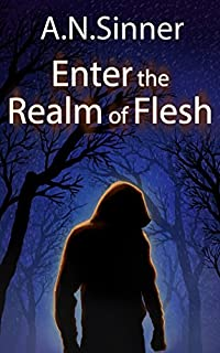 Enter The Realm Of Flesh by A.N. Sinner ebook deal