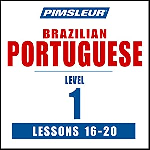 Pimsleur Portuguese (Brazilian) Level 1 Lessons 16-20 Speech