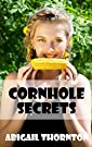 Cornhole Secrets