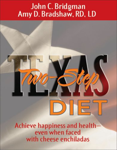 Texas Two-Step: Diet-Achieve Health And Happiness