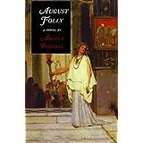 August Folly: a novel ~ Angela Thirkell