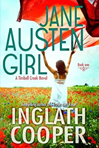 (FREE on 8/6) Jane Austen Girl - A Timbell Creek Contemporary Romance by Inglath Cooper - http://eBooksHabit.com