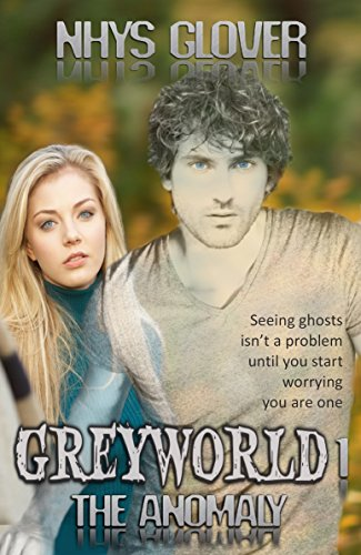 Greyworld 1: The Anomaly by Nhys Glover ebook deal