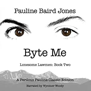 Byte Me | [Pauline Baird Jones]