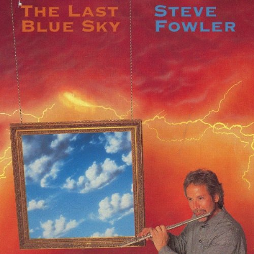 Steve Fowler-The Last Blue Sky-CD-FLAC-1991-FLACME Download