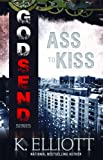 Godsend 14: Ass To Kiss (Godsend Short stories Series)