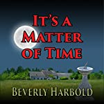 It's a Matter of Time | Beverly Harbold