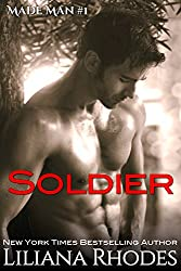 Soldier: A Mafia Romance (Made Man Book 1) (English Edition)