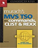 MVS TSO Commands CList & REXX PT.2