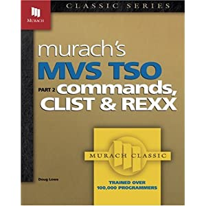 MVS TSO: Commands and Procedures Pt. 2: Commands, CLIST, and REXX