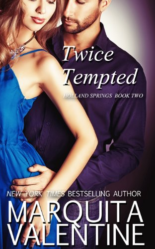 Twice Tempted: Holland Springs, Book 2 (Contemporary Romance)