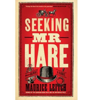 seeking-mr-hare-by-author-maurice-leitch-august-2013