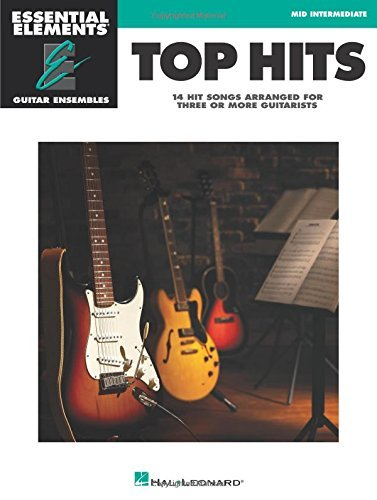 Top Hits: Essential Elements Guitar Ensembles - Early Intermediate Level by Hal Leonard Corp. (2014-12-01)