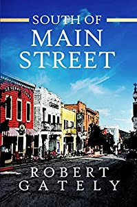South Of Main Street by Robert Gately ebook deal