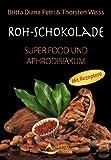 Roh-Schokolade - Super Food und Aphrodisiakum - Bio