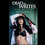 Dead to Writes: April Almighty, Volume 1 | Tim Miller