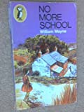 No More School (0140303766) by William Mayne
