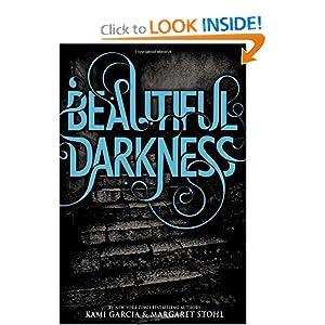 Beautiful Darkness (Beautiful Creatures, Book 2)