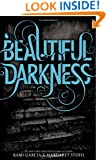 Beautiful Darkness (Beautiful Creatures)