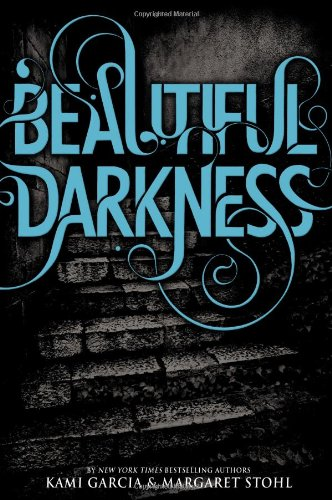 Cover of Beautiful Darkness (Beautiful Creatures)