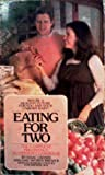 img - for Eating for Two: The Complete Pregnancy Nutrition Cookbook book / textbook / text book