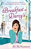 Breakfast at Darcys by Ali McNamara (Nov 29 2011)