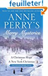 Anne Perry's Merry Mysteries: Two Vic...