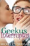 Geekus Interruptus