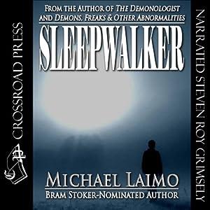 Sleepwalker | [Michael Laimo]