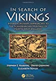 img - for In Search of Vikings: Interdisciplinary Approaches to the Scandinavian Heritage of North-West England book / textbook / text book