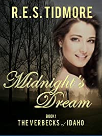 Midnight's Dream: The Verbecks Of Idaho by R.E.S. TIDMORE ebook deal