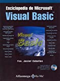echange, troc Jose Gabriel Ceballos - Enciclopedia de Microsoft Visual Basic