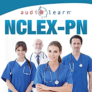 NCLEX-PN AudioLearn - Complete Audio Review for the NCLEX-PN Hörbuch von  AudioLearn Content Team Gesprochen von: Skip Mahaffey