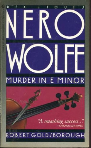 Murder in E Minor, Robert Goldsborough