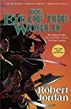 img - for By Robert Jordan The Eye of the World: The Graphic Novel, Volume Three (Wheel of Time Other) [Paperback] book / textbook / text book