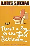 There's a Boy in the Girls' Bathroom by Sachar, Louis on 05/03/2007 New edition Louis Sachar