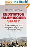 Endstation Islamischer Staat?: Staats...