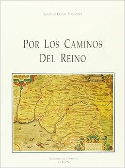 Por los caminos del reino (Coleccion Gerion) (Spanish Edition
