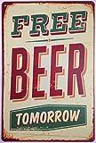 ERLOOD Free Beer Tomorrow Vintage Tin Sign Wall Decor 20 X 30 Cm