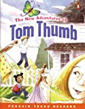 The New Adventures of Tom Thumb (Penguin Young Readers)