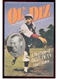 Ol' Diz: A Biography of Dizzy Dean