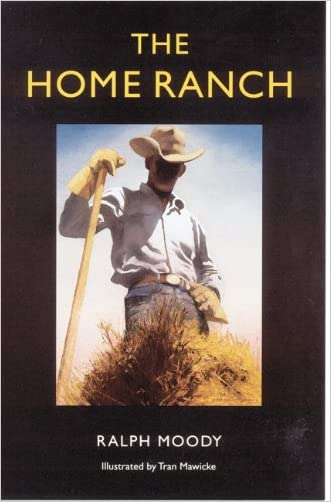 The Home Ranch (Bison Book) written by Ralph Moody