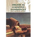 DREAMS AS COGNITIVE  EXPERIENCESby PhD., Rafael Salin...