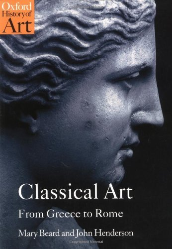 Mary Beard - Classical Art: From Greece to Rome